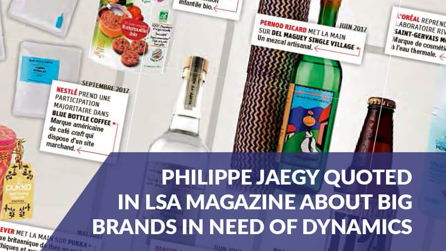 Philippe Jaegy, VP FMCG practice leader at EFESO quoted in LSA